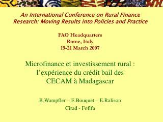 Microfinance et investissement rural : l'expérience du crédit bail des CECAM à Madagascar