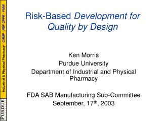 Risk-Based Development for Quality by Design