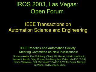 IROS 2003, Las Vegas:  Open Forum