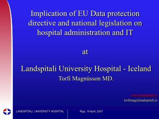 Landspitali University Hospital - Iceland Torfi Magnússon MD. landspitali.is