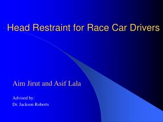 Head Restraint for Race Car Drivers