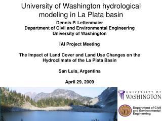 University of Washington hydrological modeling in La Plata basin