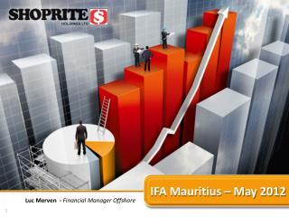 IFA Mauritius – May 2012