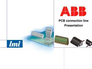 PCB connection line Presentation