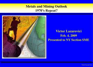 Metals and Mining Outlook 1970's Repeat?