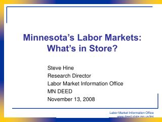 Minnesota's Labor Markets: What's in Store?