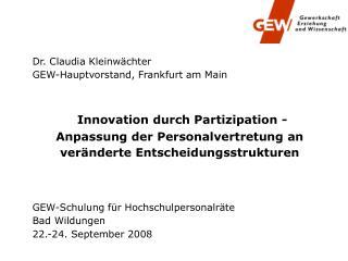 Dr. Claudia Kleinwächter GEW-Hauptvorstand, Frankfurt am Main