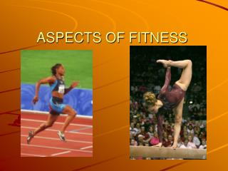 ASPECTS OF FITNESS