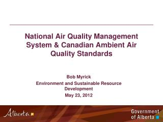 National Air Quality Management System & Canadian Ambient Air Quality Standards