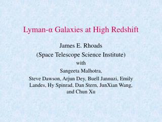 Lyman- α  Galaxies at High Redshift