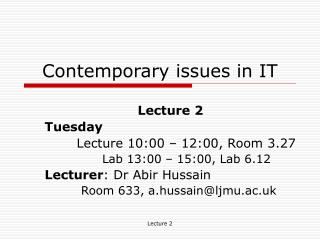 Contemporary issues in IT