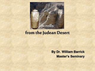 Scrolls from the Judean Desert