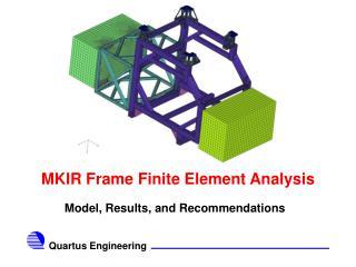 MKIR Frame Finite Element Analysis