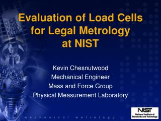 Evaluation of Load Cells for Legal Metrology  at NIST