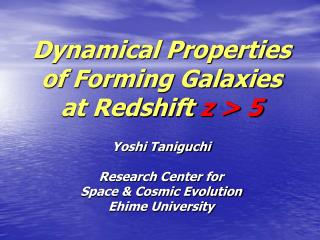 Dynamical Properties of Forming Galaxies at Redshift  z > 5