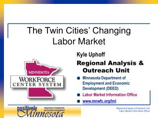 The Twin Cities' Changing  Labor Market