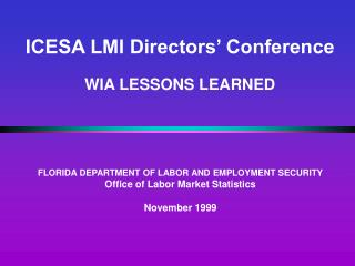 ICESA LMI Directors' Conference WIA LESSONS LEARNED