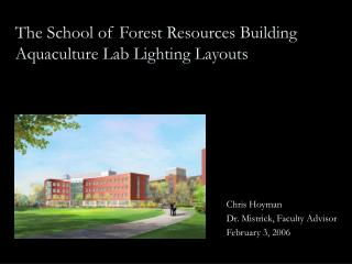 The School of Forest Resources Building Aquaculture Lab Lighting Layouts