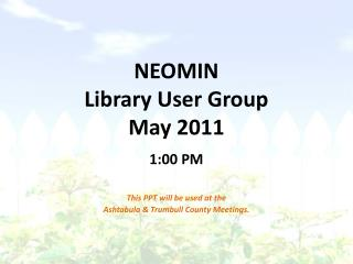NEOMIN Library User Group May 2011