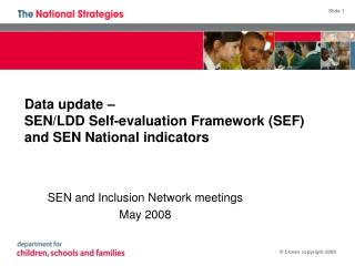 Data update –  SEN/LDD Self-evaluation Framework (SEF) and SEN National indicators