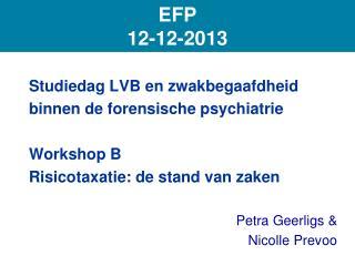Studiedag LVB en zwakbegaafdheid binnen de forensische psychiatrie Workshop B