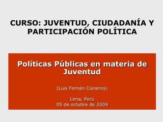 CURSO: JUVENTUD, CIUDADAN�A Y PARTICIPACI�N POL�TICA
