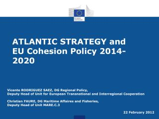 ATLANTIC STRATEGY and  EU Cohesion Policy 2014-2020