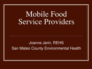 Mobile Food Service Providers