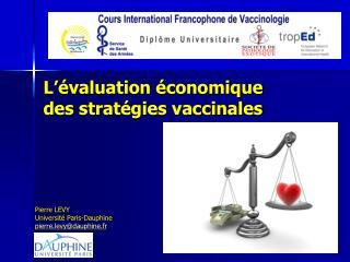 L'évaluation économique des stratégies vaccinales