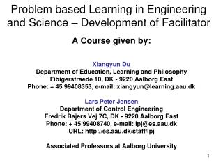 Problem based Learning in Engineering and Science – Development of Facilitator