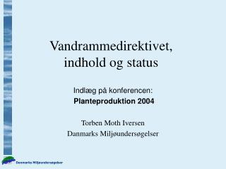 Vandrammedirektivet, indhold og status