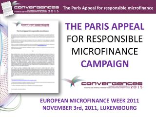 THE PARIS APPEAL  FOR RESPONSIBLE  MICROFINANCE CAMPAIGN