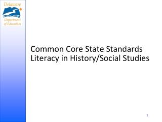Common Core State Standards Literacy in History/Social Studies