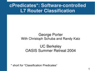 cPredicates*: Software-controlled L7 Router Classification