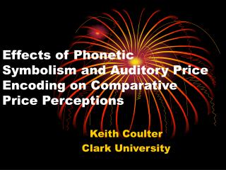 Effects of Phonetic Symbolism and Auditory Price Encoding on Comparative Price Perceptions