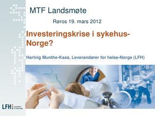 MTF Landsmøte Røros 19. mars 2012