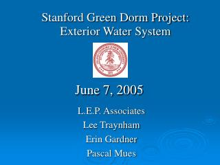 Stanford Green Dorm Project: Exterior Water System