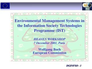 Environmental Management Systems in the Information Society Technologies Programme (IST)