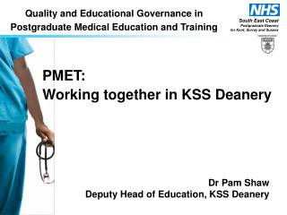 PMET: Working together in KSS Deanery