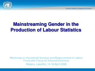 Mainstreaming Gender in the Production of Labour Statistics