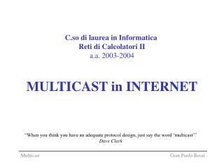 MULTICAST in INTERNET