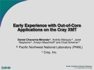 Early Experience with Out-of-Core Applications on the Cray XMT