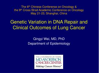 The 6 th  Chinese Conference on Oncology & the 9 th  Cross-Strait Academic Conference on Oncology