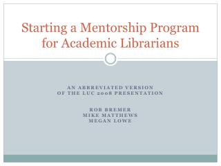 Starting a Mentorship Program for Academic Librarians
