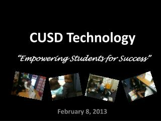 "CUSD Technology ""Empowering Students for Success"""