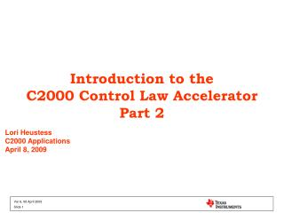 Introduction to the C2000 Control Law Accelerator Part 2