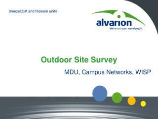 Outdoor Site Survey