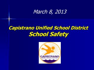 Capistrano Unified School District School Safety