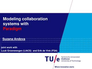 Modeling collaboration systems with  Paradigm
