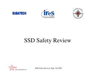 SSD Safety Review